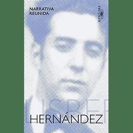 Narrativa Reunida Felisberto Hernandez