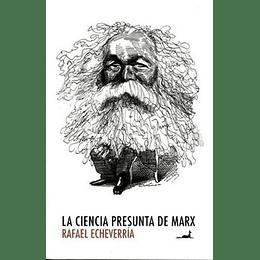 Ciencia Presunta De Marx, La
