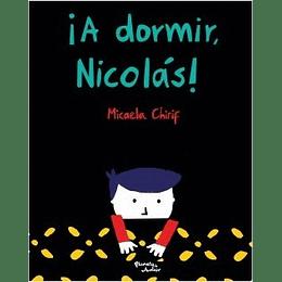 ¡A Dormir Nicolas!