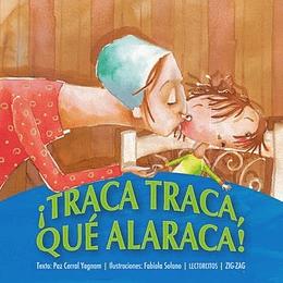¡Traca Traca, Que Alaraca!