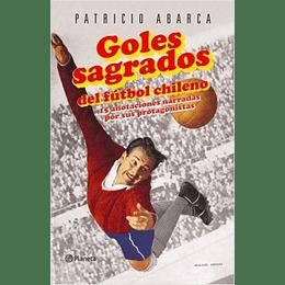 Goles Sagrados Del Futbol Chileno