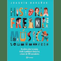Historia Freak De La Musica
