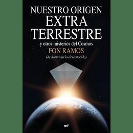 Nuestro Origen Extra Terrestre Y Otros Misterios Del Cosmos