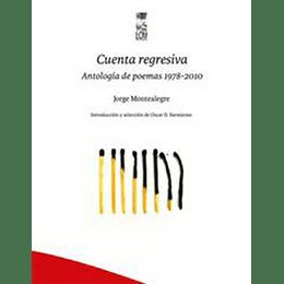 Cuenta Regresiva. Antologia De Poemas 1978-2010
