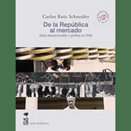 De La Republica Al Mercado