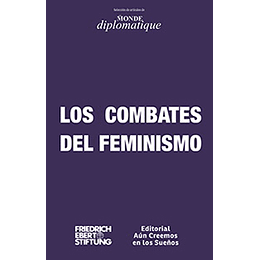 Los Combates Del Feminismo