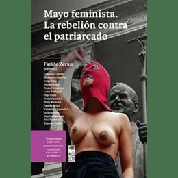 Mayo Feminista La Rebelion Contra El Patriarcado