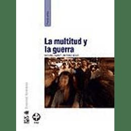 Multitud Y La Guerra, La