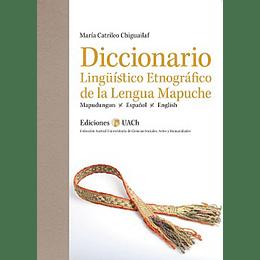 Diccionario Linguistico Etnografico De La Lengua Mapuche
