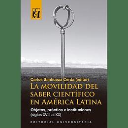 La Movilidad Del Saber Cientifico En America Latina