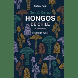 Hongos De Chile Vol. Ii