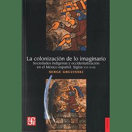 Colonizacion De Lo Imaginario, La