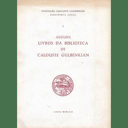 Alguns Livros da Biblioteca De calouste Gulbenkian