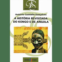 A HISTÓRIA REVISITADA DO KONGO E DE ANGOLA