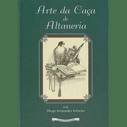 ARTE DA CAÇA DE ALTANERIA