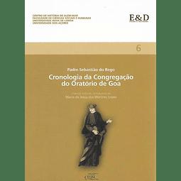 CRONOLOGIA DA CONGREGAÇÃO DO ORATÓRIO DE GOA