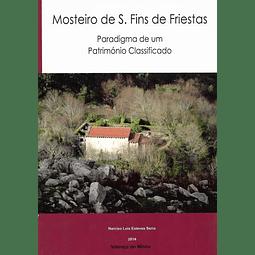 MOSTEIRO DE S. FINS DE FRIESTAS.
