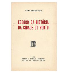 Esboço da História da Cidade do Porto.