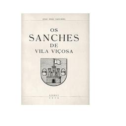 Os Sanches de Vila Viçosa.