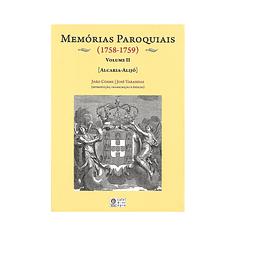 MEMÓRIAS PAROQUIAIS (1758). VOLUME II [Alcaria-Alijo].