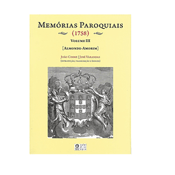 MEMÓRIAS PAROQUIAIS (1758). VOLUME III [Almonde-Amorim]