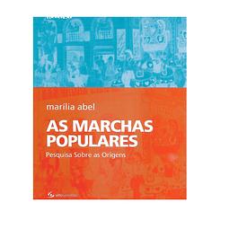 As Marchas Populares. (Pesquisa sobre as origens).