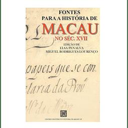 FONTES PARA A HISTÓRIA DE MACAU NO SÉC. XVII
