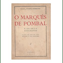 O MARQUÊS DE POMBAL E OS SEUS BIÓGRAFOS