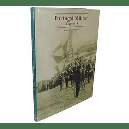 PORTUGAL MILITAR: 1850-1918
