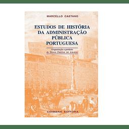 ESTUDOS DE HISTÓRIA DA ADMINISTRAÇÃO PÚBLICA PORTUGUESA
