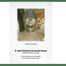 D. JOÃO CRISÓSTOMO DE AMORIM PESSOA