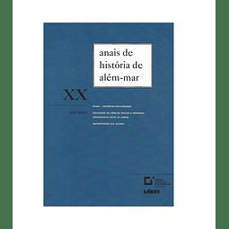 ANAIS DE HISTÓRIA DE ALÉM-MAR. XX. ANO 2019