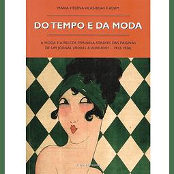 Do Tempo e da Moda. A Moda e a beleza feminina através das páginas de um jornal (Modas & Bordados -1912-1926)