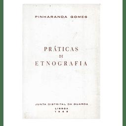 Práticas de Etnografia .Temas de Etnografia Portuguesa