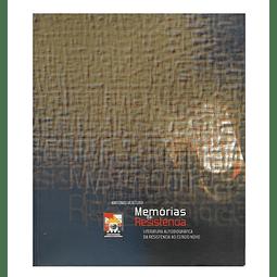 MEMÓRIAS DA RESISTÊNCIA: Literatura autobiográfica da Resistência ao Estado Novo