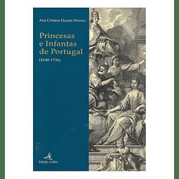 As Princesas e Infantas de Portugal (1640-1736)