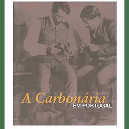A CARBONÁRIA EM PORTUGAL