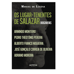 Os Lugar-Tenentes de Salazar