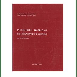 Inscrições Romanas do Conventus Pacensis. 2 Vols.