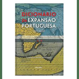 DICIONÁRIO DA EXPANSÃO PORTUGUESA: 1415-1600 2 vols.