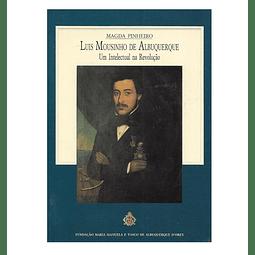Luis Mousinho de Albuquerque. Um  Intelectual na Revolução