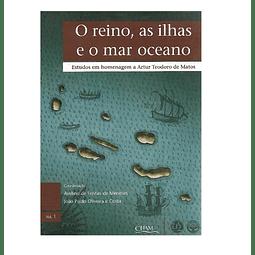 O REINO, AS ILHAS E O MAR OCEANO