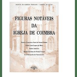 Figuras  notáveis da Igreja de Coimbra.