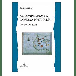 OS DOMINICANOS NA EXPANSÃO PORTUGUESA, séculos XV e XVI.
