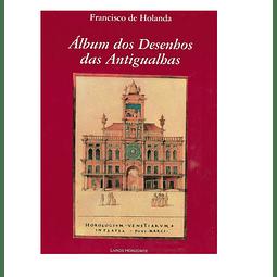 Álbum dos Desenhos das Antigualhas.