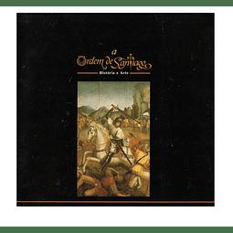 A ORDEM DE SANTIAGO. História e Arte