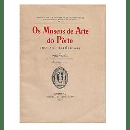Os Museus de Arte do Pôrto. (Notas  Históricas).