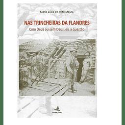 Nas trincheiras da Flandres.