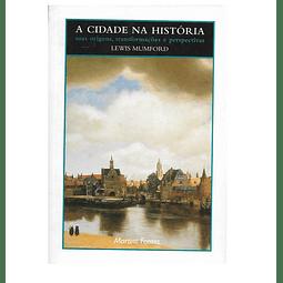 A Cidade na História, suas origens,  transformações e perspectivas