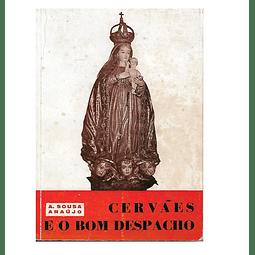 Cervães e Bom Despacho. Elementos para a Histórica civil e religiosa da região.